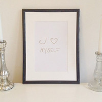 I love myself - gold on white - DIN A4 - Wall Art Print handmade written - original by misssfaith