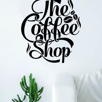 The Coffee Shop V2 Quote Wall Decal Sticker Bedroom Living Room Art Vinyl Beautiful Kitchen Cute Shop Morning