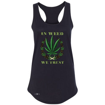 In Weed We Trust Women's Racerback Dope Cannabis Legalize It Sleeveless