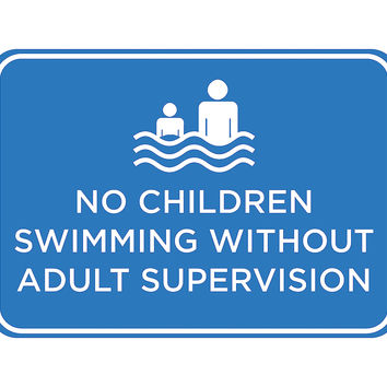 """""""No Children Swimming Without Adult Supervision"""" Swimming Pool Sign"""