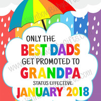 PRINTABLE Only The Best Dads Get Promoted To Grandpa Rainbow Baby Pregnancy Announcement Sign, Pregnancy Reveal Photo Prop, DIGITAL DOWNLOAD
