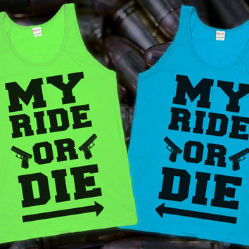 Ride or Die (Best Friends through Thick & Thin) | Lookhuman.com