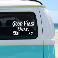 Good Vibes Only Quote Vinyl Window Decal - Car Sticker - Car Decal