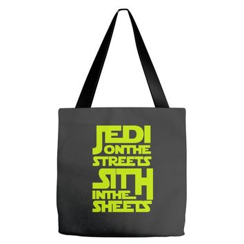 Jedi On The Streets Sith In The Sheets Tote Bags
