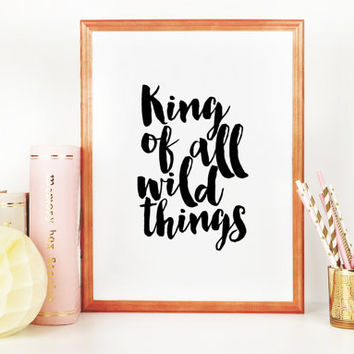 King of All Wild Things Printable Where the wild things are printable Nursery Art Little Boy's Room Wild Things Print Be Brave Little One