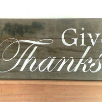Barn Wood, Give Thanks, Thanksgiving, sign, November, Rustic wood sign, Thankful, primitive, Grateful, home decor, Autumn, Fall, pallet wood