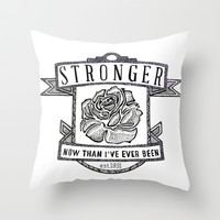 Stronger Quote Throw Pillow by Mark Karwowski