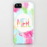 Meh. iPhone & iPod Case by Skye Zambrana