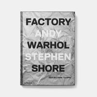 Factory: Andy Warhol | Photography | Phaidon Store
