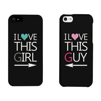 I Love This Girl and Guy Matching Couples Cell Phone Cases for iphone 4, iphone 5, iphone 5C, iphone 6, iphone 6 plus, Galaxy S3, Galaxy S4, Galaxy S5, HTC M8, LG G3