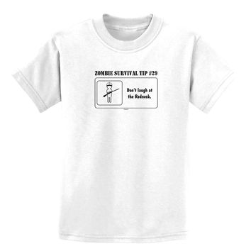 Zombie Survival Tip # 29 - Redneck Childrens T-Shirt