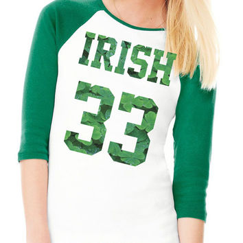 Irish 33 St. Patricks Day Raglan 3/4 Sleeve T Shirt | St Patty's Day Baseball Shirt - 325