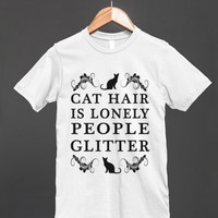 cat hair is lonely people glitter wht reg tee - glamfoxx.com - Skreened T-shirts, Organic Shirts, Hoodies, Kids Tees, Baby One-Pieces and Tote Bags