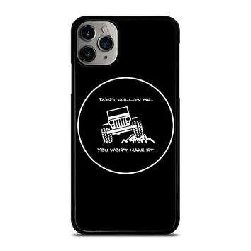 JEEP YOU WONT MAKE IT iPhone Case Cover