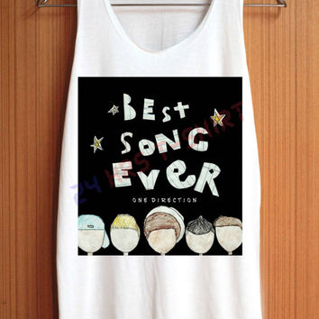 One Direction Shirt 1D Shirt Best Song Ever Shirt Top Tank Top Tee Tunic Singlet Women - Size S M L