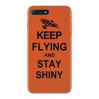 keep flying and stay shiny t shirt serenity firefly calm carry tee bro iPhone 7 Plus Case