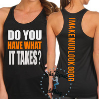 I Make Mud Look Good Tough Mudder Tank Top