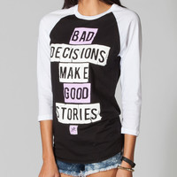 YOUNG & RECKLESS Decisions Womens Baseball Tee 216207125 | Graphic Tees & Tanks | Tillys.com