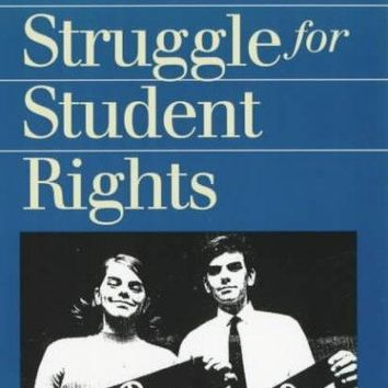The Struggle for Student Rights: Tinker V. Des Moines and the 1960s (Landmark Law Case)