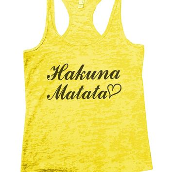 Hakuna Matata Burnout Tank Top By Funny Threadz