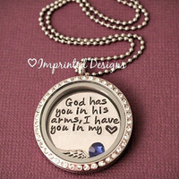 Floating Charm Locket - Memory Locket - Birthstone - God Has You In His Arms I Have You In My Heart