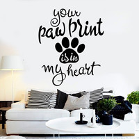 Vinyl Wall Decal Pet Quote Animal Paw Print Stickers Mural Unique Gift (ig4399)