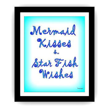 Mermaid kisses and starfish wishes art, word decal, Printable Wall decor, decals, print, nautical sea summer, ocean, beach mermaid, disney