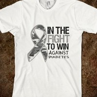 In The Fight To Win Against Diabetes Shirts