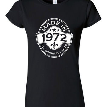 MADE in 1972 All Original Parts Birthday T Shirt Ladies Mens Vintage Birthday Shirt 43rd Birthday
