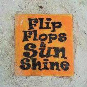 Flip Flops and Sunshine (Choose Color) Rustic Shabby Chic Sign