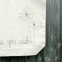 """As You Wish Tote Bag - """"as you wish"""" with dandelions hand written on a 13""""x 13"""" Tote Bag - Princess Bride Tote Bag - Reusable bag"""