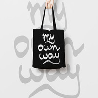 Geek Black Tote Bag Canvas Funny Typhography Totes My Own Way - Market Bag Canvas - Printed Tote Bag Hand Drawn - My Own Way Quote Tote Bag