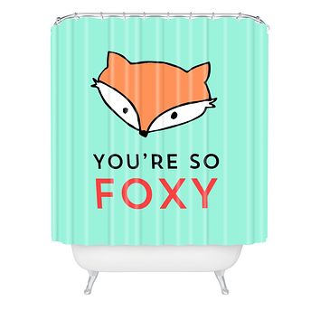 Allyson Johnson You are so foxy Shower Curtain