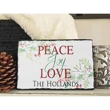 Handmade Slate Holiday Sign - Peace Joy Love Plaque - Customizable