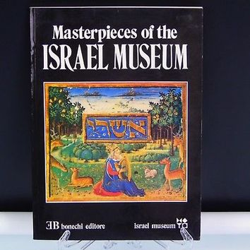 Masterpieces Of The Israel Museum 1985 Yona Fisher 1st Edition 1st Printing