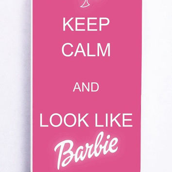 iPhone 5 Case - Hard (PC) Cover with Keep Calm And Look Like Barbie Plastic Case Design