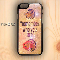 Dream colorful Lion King Samba Remember Who You Are iPhone 6S Plus Case