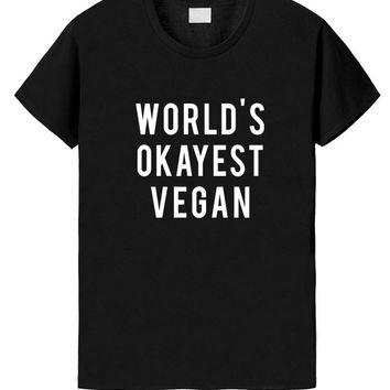 Vegan Shirt, World's Okayest Vegan, Vegan t shirt - 290