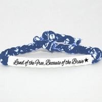 Land of the Free because of the Brave, Custom Military Bracelet - Army, Air Force, Navy, Soldier Wife, Girlfriend, Fiance (women, teen girl)