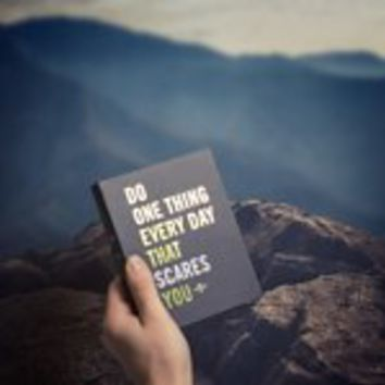 Do One Thing Every Day That Scares You | Firebox.com - Shop for the Unusual
