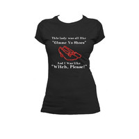 Witch, Please  Wizard of Oz humor Ladies T Shirt, Ruby Shoes, Dorothy