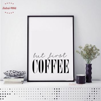 But First Coffee Quote Canvas Art Print Poster, Simple Style Wall Pictures for Home Decoration, Wall Decor YE137