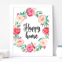 Happy Home Print - Sign Quote - Watercolor wreath - Apartment Decor, Floral Wreath, Room Art, Wall hanging