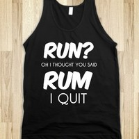 Supermarket: Run?I Thought You Said Rum. I Quit from Glamfoxx Shirts
