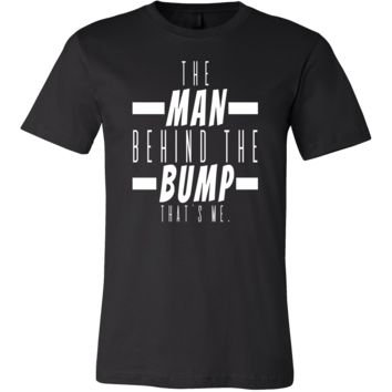 The Man Behind The Bump,Funny Mens,Dads To Be T-shirt