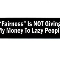 Motorcycle Helmet Sticker - Fairness Is Not Giving My Money To Lazy People