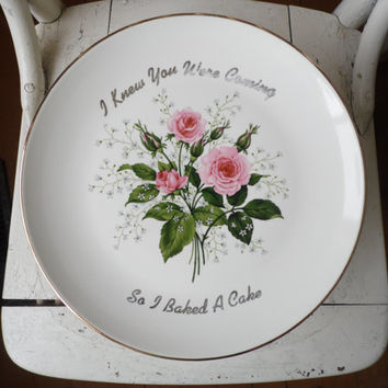 FREE SHIPPING - Cake Stand/Ceramic Cake Stand/I Knew You Were Coming So I Baked You A Cake/Dessert Stand