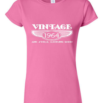Vintage 1964 And Still Looking Good 51st Bday T Shirt Ladies Men Style Vintage Shirt happy Birthday T Shirt