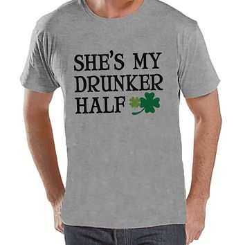 Men's St. Patrick's Day Shirt - Funny St. Patricks Shirt - My Drunker Half - Drinking Shirt - Mens Grey T-Shirt - Matching Couple Shirts