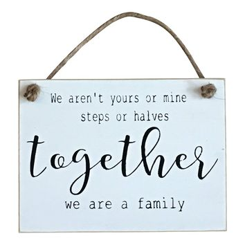 Together We Are A Family Hanging Sign